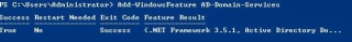 Add-WindowsFeature Ad-Domain-Services